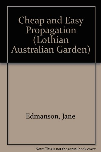 cheap-and-easy-propagation-lothian-australian-garden