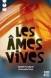"""Afficher """"Les âmes vives"""""""