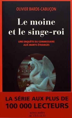 Une enquête du commissaire aux morts étranges : Le moine et le singe-roi