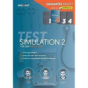 MEDINAUT: MedAT 2020 - Testsimulation 2 für den MedAT 2020 - Erstellt von top-platzierten Absolventen, 100% neue Aufgaben, sehr testnah / Band 2 Simulationspaket 2020 (MEDINAUT TESTSIMULATION, Band 2)