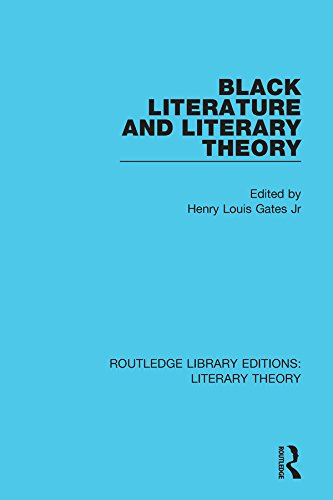 Black Literature and Literary Theory (Routledge Library Editions: Literary Theory Book 13) (English Edition)