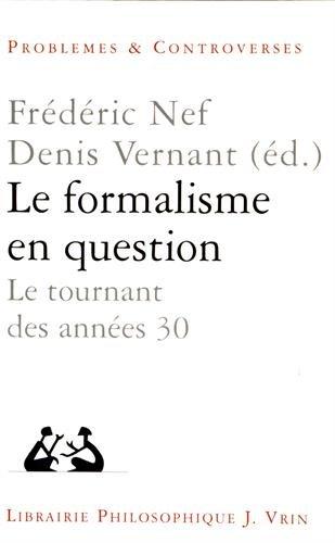 Le formalisme en question