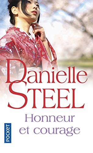 Honneur et courage par Danielle STEEL