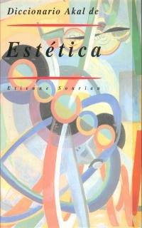 Diccionario Akal de estetica / Akal Dictionary of Aesthetics
