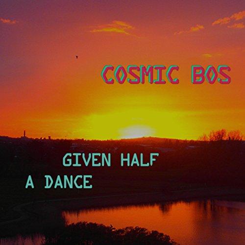 Given Half a Dance