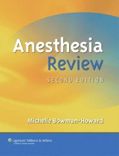 Free Anesthesia Review By Michelle Bowman Howard Md 2006 10 06