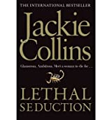 [(Lethal Seduction)] [ By (author) Jackie Collins ] [March, 2011]