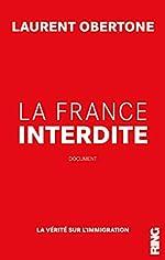La France Interdite de Laurent Obertone