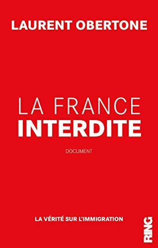 La France Interdite par Laurent Obertone