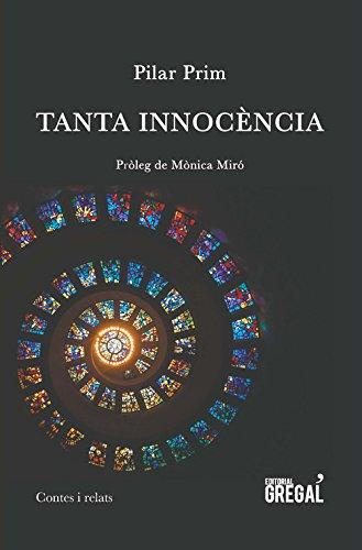 Tanta innocència (Contes i relats) por Pilar Prim