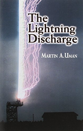 The Lightning Discharge (Dover Books on Physics) by Martin A. Uman (2001-01-24)