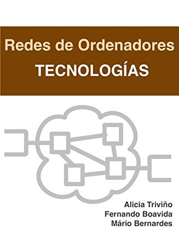 Redes de ordenadores - Tecnologías por Alicia Triviño