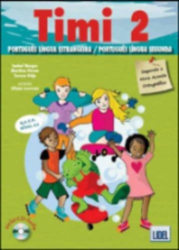 Timi - Portuguese course for children: Livro do Aluno CD 2 (A2)