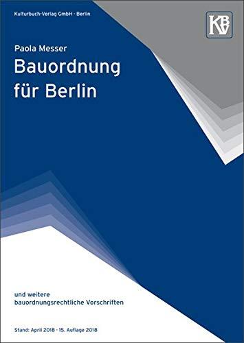 Bauordnung für Berlin: und weitere bauordnungsrechtliche Vorschriften