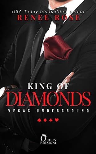 King of diamonds (Vegas Underground Vol. 1) di [Rose, Renee]