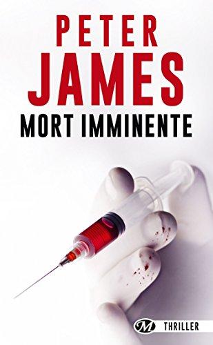 Mort imminente (Thriller) par Peter James