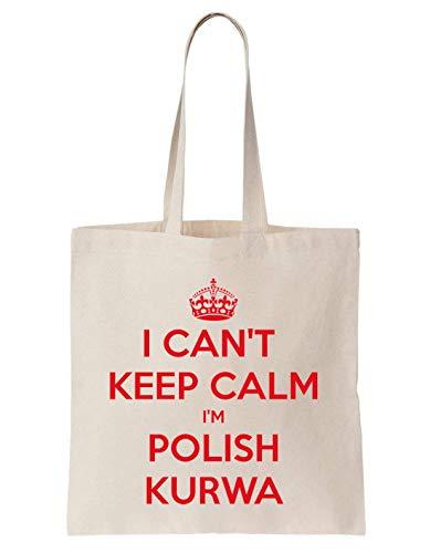 I Can't Keep Calm I'm Polish Kurwa Schultertasche Bag