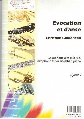 Partitions classique ROBERT MARTIN GUILLONNEAU C. - EVOCATION ET DANSE, ALTO OU TENOR Saxophone