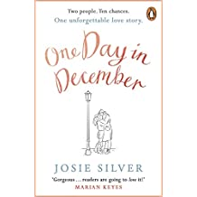One Day in December: the heart-warming and uplifting international bestseller