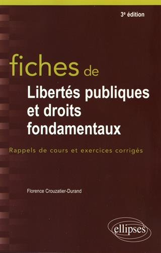 Fiches de libertés publiques et droits fondamentaux par Florence Crouzatier-Durand