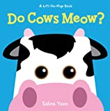 Do Cows Meow? (Lift-The-Flap Book) (Lift-The-Flap Books (Sterling))