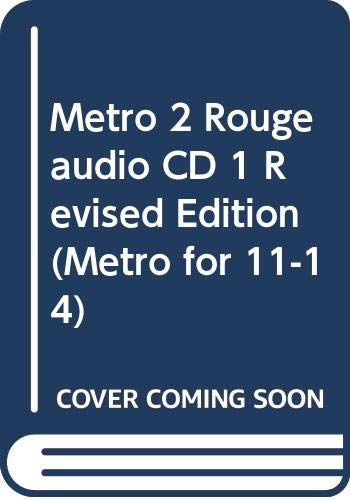 Metro 2 Rouge audio CD 1 Revised Edition (Metro for 11-14)