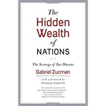 The Hidden Wealth of Nations - The Scourge of Tax Havens