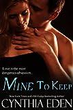 Mine To Keep (Mine- Romantic Suspense Book 2) (English Edition)