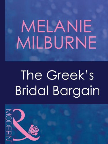 The Greek's Bridal Bargain (Mills & Boon Modern) (The Greek Tycoons Book 1)