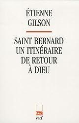 Saint Bernard : Un itinéraire de retour à Dieu