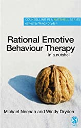 Rational Emotive Behaviour Therapy in a Nutshell (Counselling in a Nutshell) by Michael Neenan (2005-11-22)