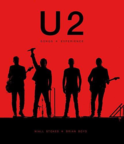 U2: Songs + Experience por Niall Stokes