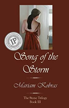Song of the Storm (Stone Trilogy Book 3) by [Kobras, Mariam]