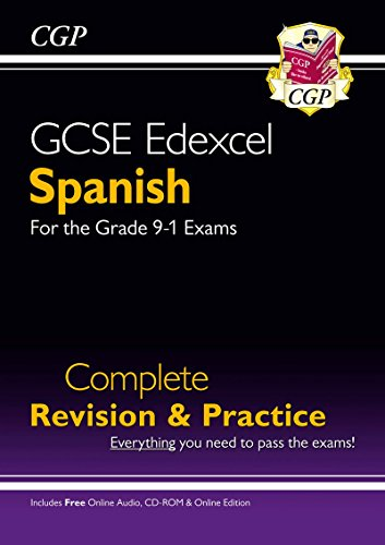 New GCSE Spanish Edexcel Complete Revision & Practice (with CD & Online Edition) - Grade 9-1 Course (CGP GCSE Spanish 9-1 Revision)