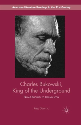 charles-bukowski-king-of-the-underground-from-obscurity-to-literary-icon