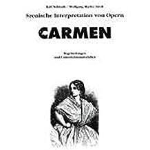 Szenische Interpretation: Carmen: Buch