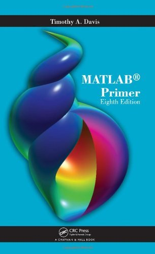 By Timothy A. Davis - MATLAB Primer, Eighth Edition (8)