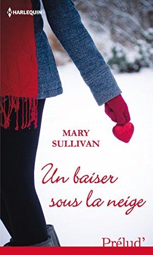 Un baiser sous la neige (Prelud')
