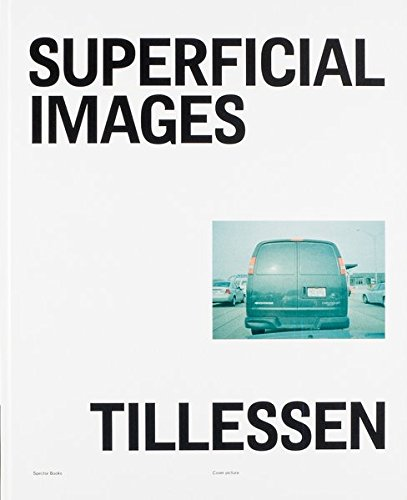 Peter Tillessen : superficial images