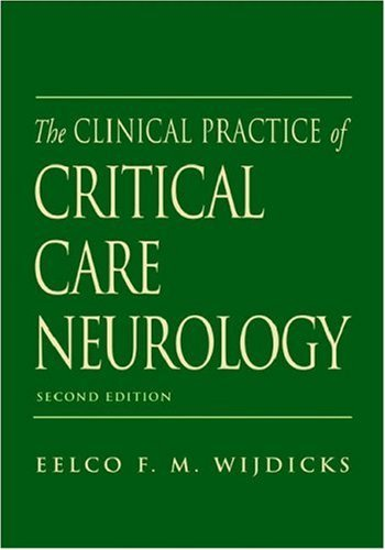 The Clinical Practice of Critical Care Neurology (Medicine) by Eelco F. M. Wijdicks (2003-05-01)