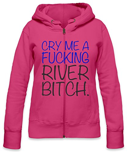 Cry Me A Fucking River Bitch Slogan Womens Zipper Hoodie X-Large