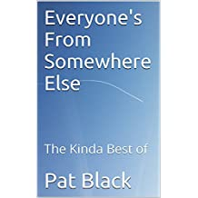 Everyone's From Somewhere Else: The Kinda Best of