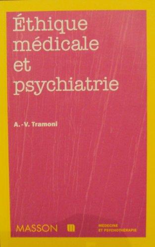 Éthique médicale et psychiatrie : Questions et enjeux par Collectif