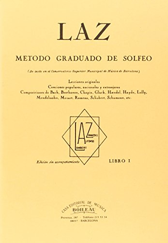Laz - Libro I: Método graduado de Solfeo por Juan B. Lambert