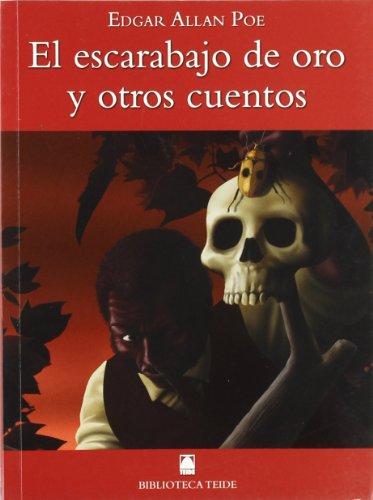 Biblioteca Teide 020 - El escarabajo de oro y otros cuentos -Edgar Allan Poe- - 9788430760503