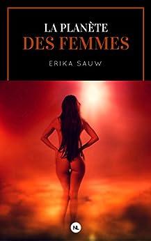 La Planète des femmes (SeXtasy roman)