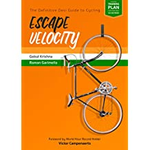 Escape Velocity: The Definitive Desi Guide to Cycling (English Edition)