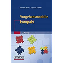Vorgehensmodelle kompakt (IT kompakt)