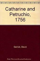 Catharine and Petruchio, 1756
