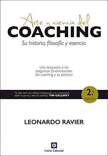 Arte y ciencia del coaching: Su historia, filosofía y esencia ...